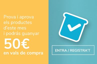 Prova els nostres productes i guanya 50 euros